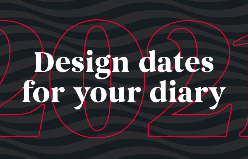 Dubai design dates for the the diary in 2021